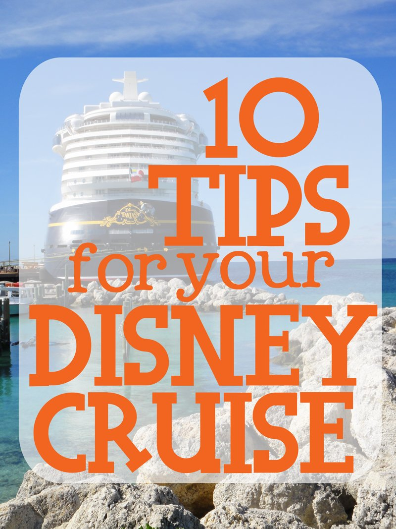 10 need-to-know tips for the best Disney cruise vacations | Such the Spot