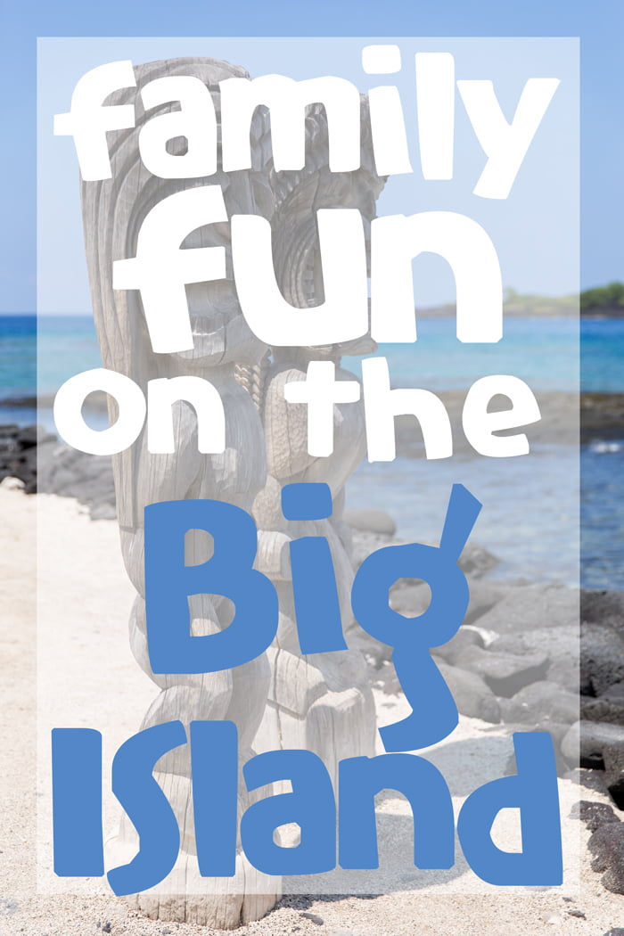 Top 5 picks for family fun on the Big Island of Hawaii | Such the Spot