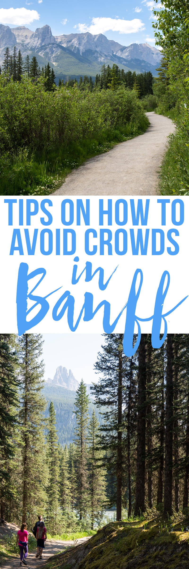 Tips on how to avoid crowds in Banff