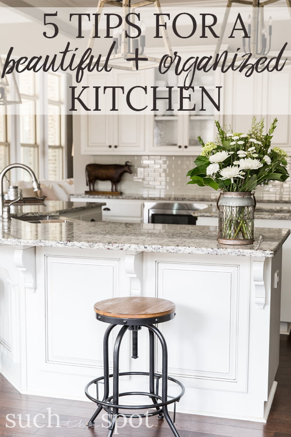 Beautiful And Functional Storage With Kitchen Open: 5-Tips-Beautiful-Organized-Kitchen-First-Image
