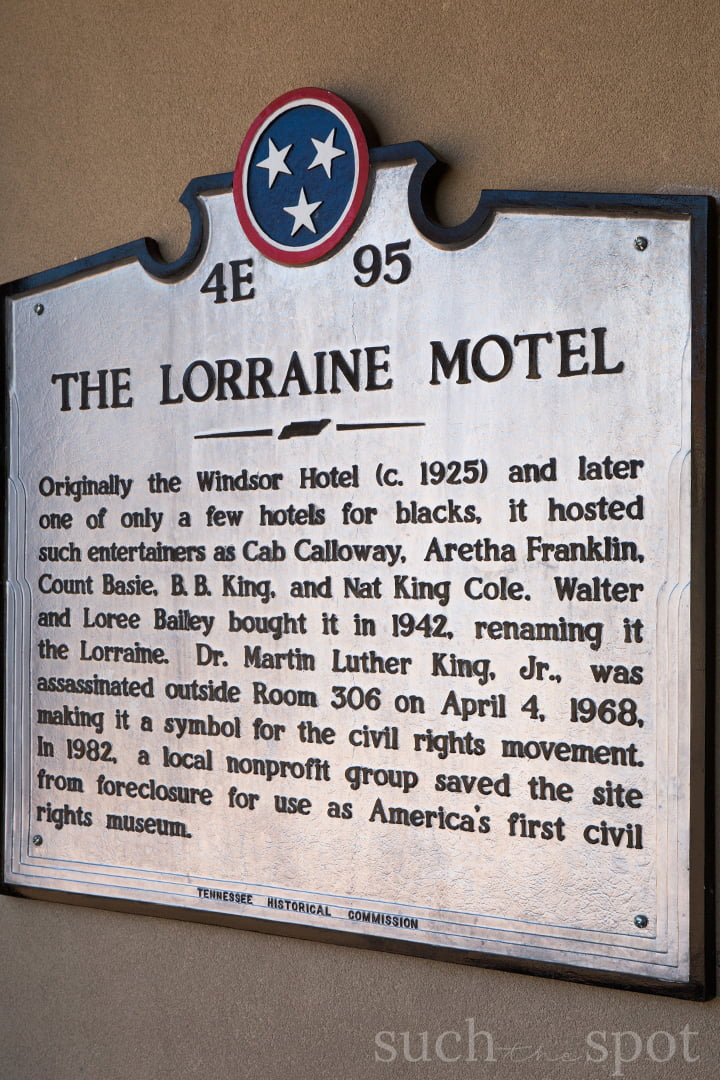 Historical sign marker explaining the significance of the Lorraine Motel